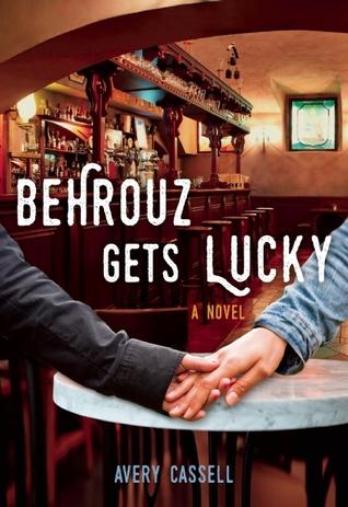 Behrouz Gets Lucky: A Novel
