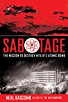 Sabotage: The Mission to Destroy Hitler's Atomic Bomb: Young Adult Edition