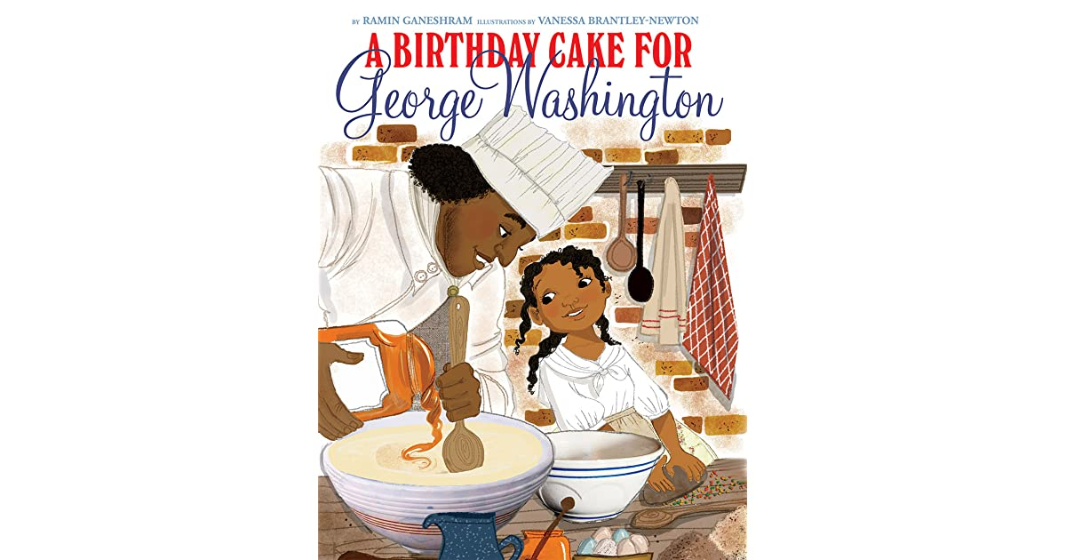Ms Yinglings Reviews A Birthday Cake For George Washington