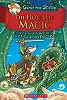 The Hour of Magic (The Kingdom of Fantasy #8)