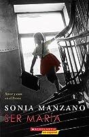 Ser María: Amor y caos en el Bronx (Becoming Maria): Amor y caos en el Bronx