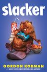 Slacker (Slacker, #1)