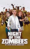 Night of the ZomBEEs: A Zombie novel with Buzz