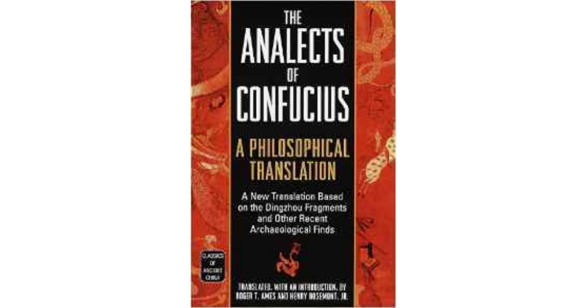 book review the analects of confucius Preview this book » what people are saying - write a review  in 'the analects  of confucius' we read the question-and-answer exchanges.