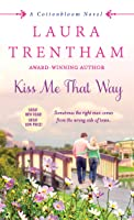 Kiss Me That Way (Cottonbloom, #1)