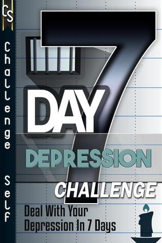 7-Day Depression Challenge (Smashwords Edition)