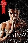 A Bad Boy for Christmas (Jackson Brothers #3; International Bad Boys #12)