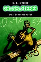 Das Schulmonster (Gruselfieber, #13)