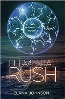 Elemental Rush (Elemental #1)