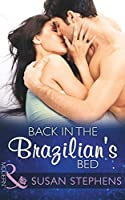 Back In The Brazilian's Bed (Hot Brazilian Nights!, Book 4)