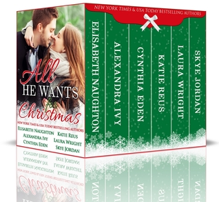 All He Wants for Christmas (The Rapture, #3; Spurs and Stripes, #2; Against All Odds, #3; O'Connor Family, #1; Rough Riders Hockey, #1; Holly NC, #1-6 & 7)