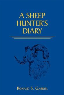 A Sheep Hunter's Diary - Limited Edition