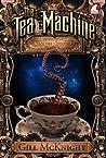 The Tea Machine by Gill McKnight