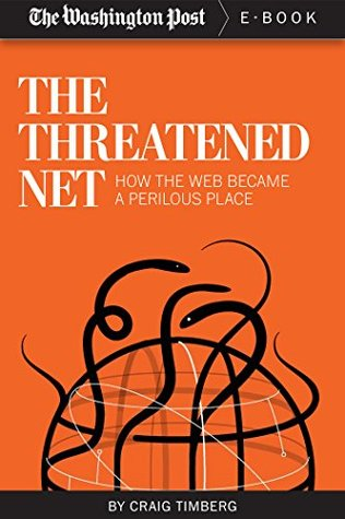 The Threatened Net by The Washington Post