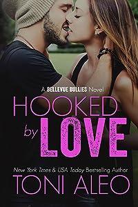 Hooked by Love (Bellevue Bullies, #3)