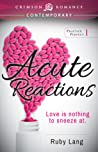 Download ebook Acute Reactions (Practice Perfect, #1) by Ruby Lang