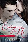 Everything to Me, Book 1 (Everything to Me #1)