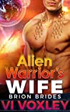 Alien Warrior's Wife (Brion Brides, #2)