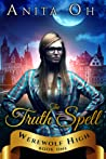 The Truth Spell (Werewolf High #1)