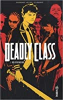 Deadly Class, Tome 2 : Kids of the Black Hole