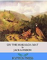 On the Makaloa Mat