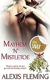 Mayhem 'n' Mistletoe