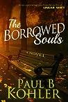 The Borrowed Souls