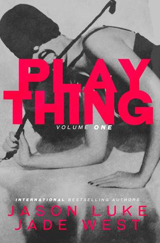 Plaything: Volume 1 (Plaything, #1)