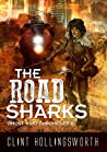 The Road Sharks (Ghost Wind Chronicles #1)