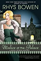 Malice at the Palace (Her Royal Spyness, #9)