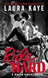 Ride Hard by Laura Kaye