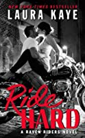 Ride Hard (Raven Riders, #1)