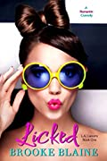 Licked (L.A. Liaisons, #1)