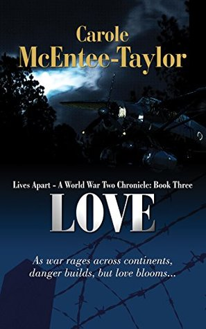 Love (Lives Apart: A World War Two Chronicle, #3)