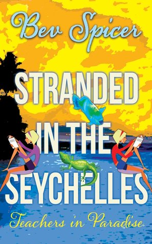 Stranded in the Seychelles: Teachers in Paradise