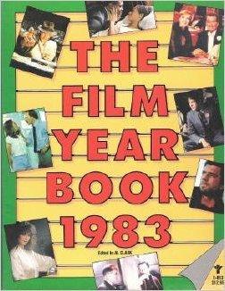 The Film Year Book 1983 by Al Clark