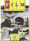 The Film Yearbook: Volume 6