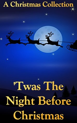 Twas The Night Before Christmas (+Audiobook): A Christmas Collection