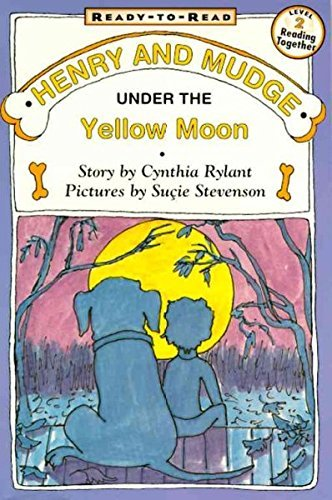 Henry and Mudge Under the Yellow Moon: The Fourth Book of Their Adventures