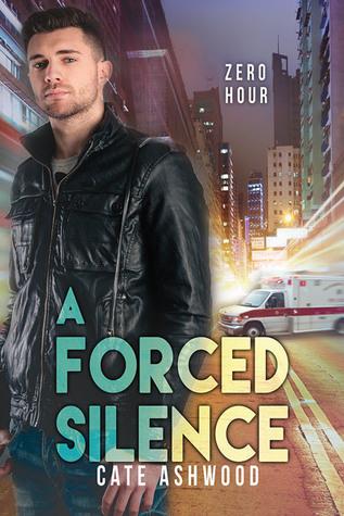 A Forced Silence (Zero Hour, #1)