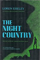 The Night Country: Reflections of a Bone-Hunting Man