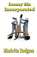 Looney Bin Incorporated