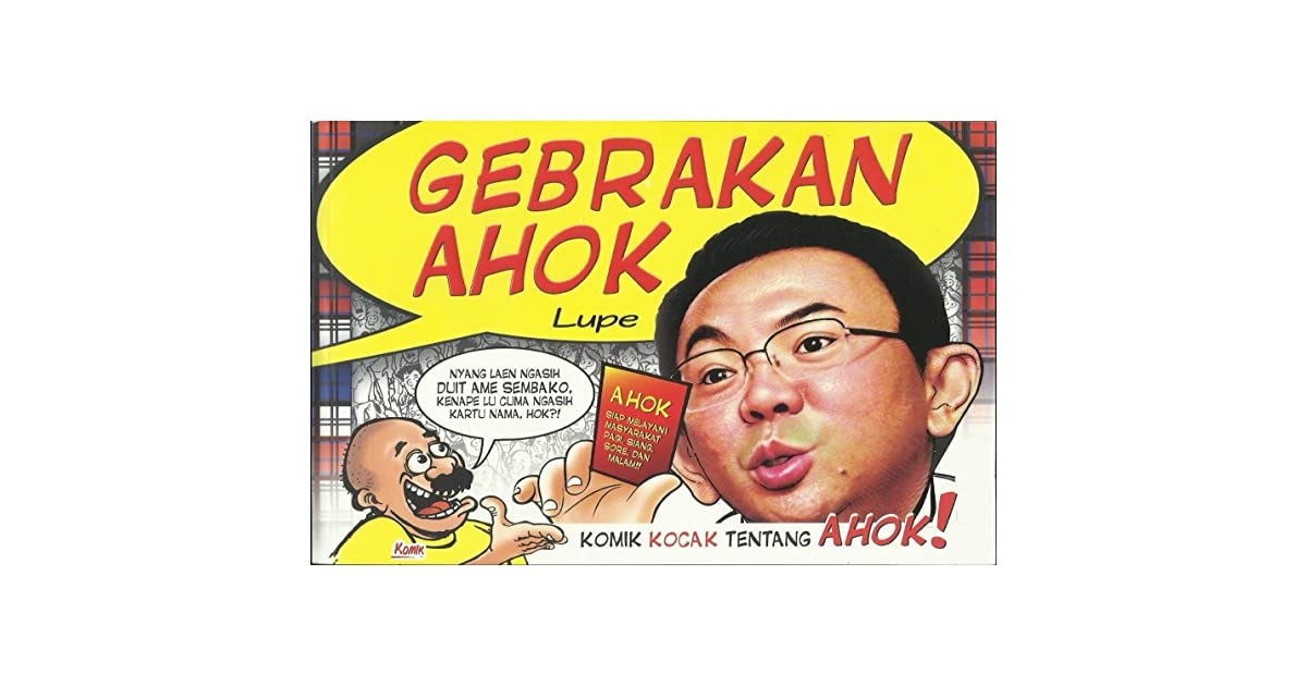 Gebrakan ahok by lupe stopboris Gallery