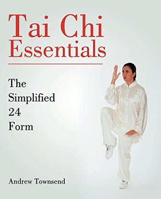 Tai Chi Essentials: The Simplified 24 Form