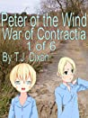 Peter of the Wind (War of Contractia, #1)