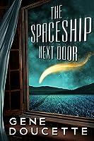 The Spaceship Next Door (Sorrow Falls, #1)