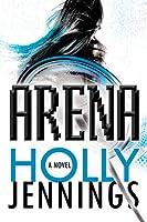 Arena (Arena Series, #1)