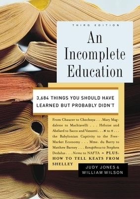 An-Incomplete-Education-3-684-Things-You-Should-Have-Learned-but-Probably-Didn-t