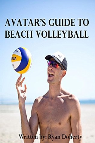 Image result for Avatar's Guide to Beach Volleyball: Everything you need to know about the sport from the only professional player that writes