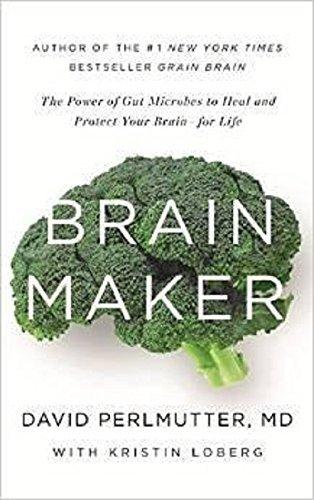 Brain Maker David Perlmutter